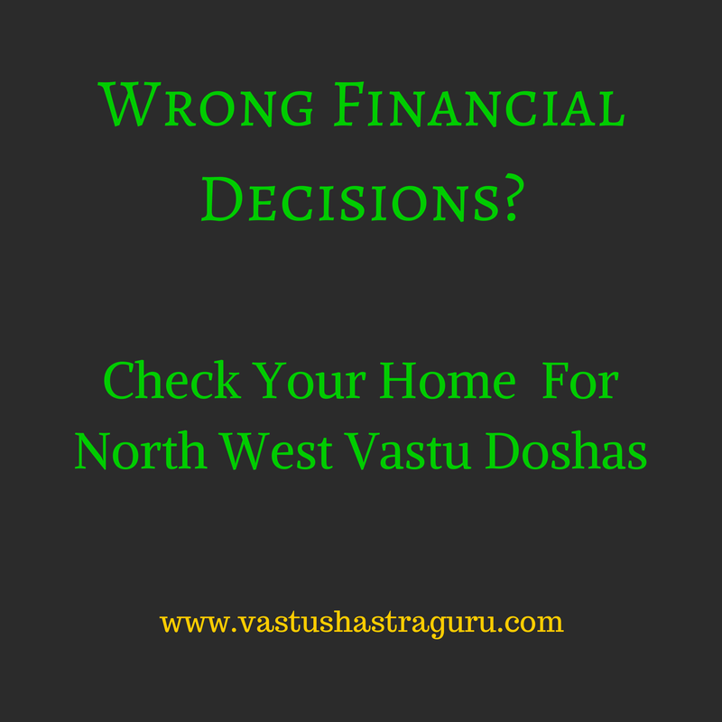North West Vastu Doshas