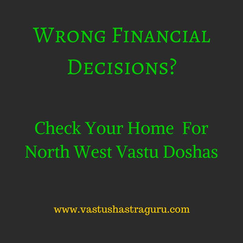 North West Vastu Doshas