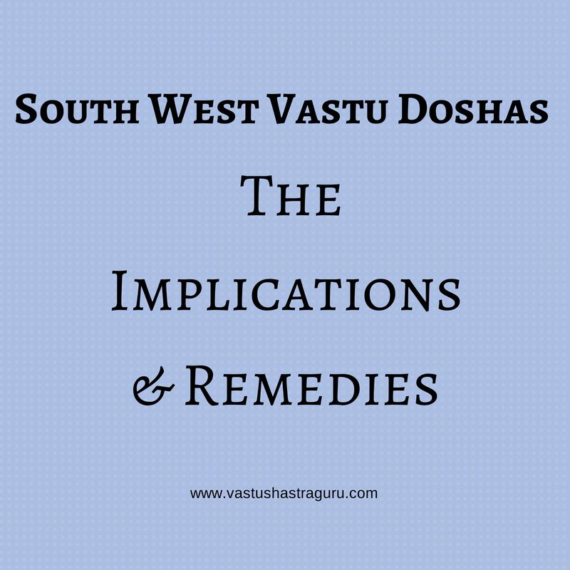 South West Vastu Doshas