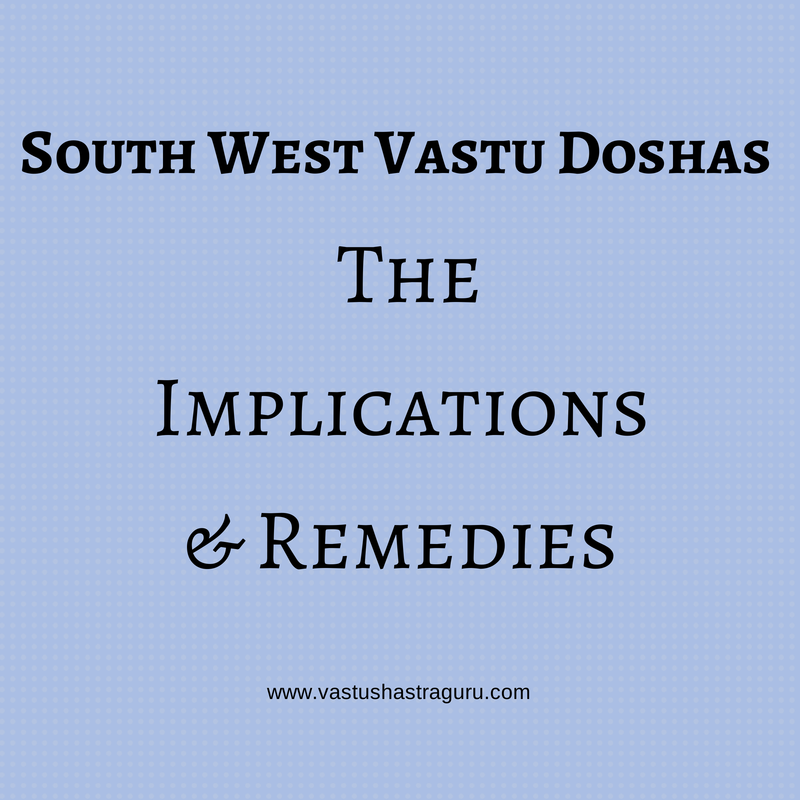 South West Vastu Doshas