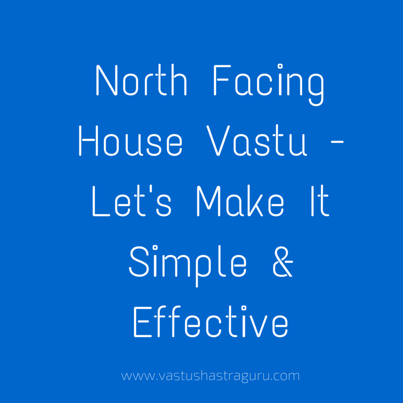 North Facing House Vastu